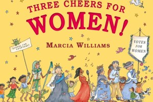 BOOK REVIEW: Three Cheers for Women! by Marcia Williams