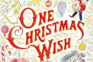 BOOK REVIEW: One Christmas Wish by Katherine Rundell, illustrated by Emily Sutton
