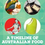 BOOK REVIEW: A Timeline of Australian Food – From Mutton to MasterChef by Jan O'Connell