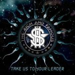 EP Review: THE RICH AND FAMOUS – Take Us To Your Leader