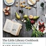 COOKBOOK REVIEW: THE LITTLE LIBRARY COOKBOOK by Kate Young