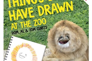 BOOK REVIEW: Things I Have Drawn at the Zoo by Dom, Al & Tom Curtis