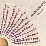 CD REVIEW: ELI LEV & THE FORTUNES FOUND – ALL ROADS EAST [EP]