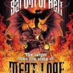BOOK REVIEW: Like A Bat Out Of Hell: The Larger Than Life Story Of Meat Loaf by Mick Wall