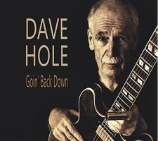 MUSIC: DAVE HOLE – Goin' Back Down