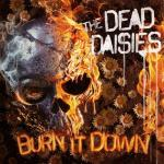 CD REVIEW: THE DEAD DAISIES – Burn It Down