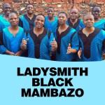 LADYSMITH BLACK MAMBAZO AUSTRALIAN TOUR 2018