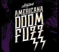 MUSIC: THE LOCKHEARTS – Americana Doom Fuzz