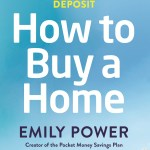 BOOK REVIEW: How to Buy a Home – From Debt to a Deposit by Emily Power