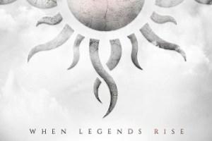 MUSIC REVIEW: GODSMACK – When Legends Rise