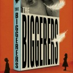 BOOK REVIEW: The Biggerers by Amy Lilwall