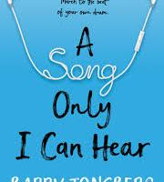 BOOK REVIEW: A Song Only I Can Hear by Barry Jonsberg