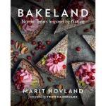COOKBOOK: BAKELAND by Marit Hovland