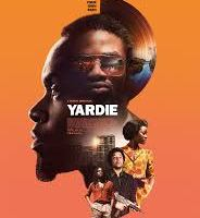 MOVIE REVIEW: YARDIE (as part of the Mini British Film Festival)