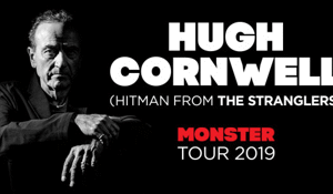 HUGH CORNWELL (THE STRANGLERS) ANNOUNCES HUGE AUSTRALIAN & NZ TOUR