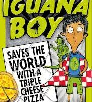 BOOK REVIEW: IGUANA BOY SAVES THE WORLD WITH A TRIPLE CHEESE PIZZA by James Bishop and Rikin Parekh