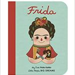 BOOK REVIEW: MY FIRST FRIDA KAHLO by Isabel Sanchez Vegara & Eng Gee Fan