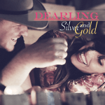 MUSIC REVIEW: DEARLING – Silver And Gold