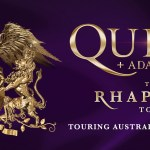 QUEEN + ADAM LAMBERT bringing The Rhapsody Tour to Australian Stadiums in February 2020!