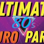 RETURN OF THE 80'S FEATURING BRIAN MANNIX (UNCANNY X MEN), DALE RYDER (EX-BOOM CRASH OPERA), SCOTT CARNE (KIDS IN THE KITCHEN), ALLY FOWLER (CHANTOOZIES) & DAVE STERRY* (REAL LIFE)