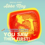 Open Minds Music presents You Saw Them First at Freo Social 22 May featuring Abbe May