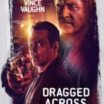 MOVIE REVIEW: DRAGGED ACROSS CONCRETE (Screening as part of Revelation Film Festival)