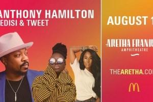 LIVE: ANTHONY HAMILTON wsg LEDISI – August 10, 2019