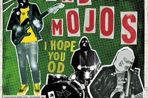 MUSIC REVIEW: BAD MOJO – I HOPE YOU OD