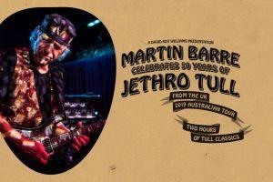 MARTIN BARRE CELEBRATES 50 YEARS OF JETHRO TULL IN NOVEMBER 2019