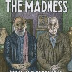 BOOK REVIEW: Don't Hide the Madness – William S. Burroughs in Conversation with Allen Ginsberg edited by Steven Taylor
