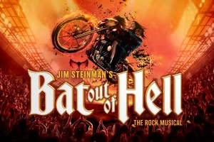 GLOBAL SMASH HIT ARENA ROCK MUSICAL BAT OUT OF HELL AUSTRALIA TOUR 2020