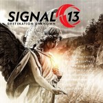 MUSIC REVIEW: SIGNAL 13 – Destination Unknown [EP]