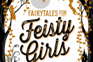 BOOK REVIEW: Fairytales for Feisty Girls by Susannah McFarlane