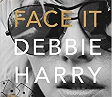 BOOK REVIEW: FACE IT by Debbie Harry