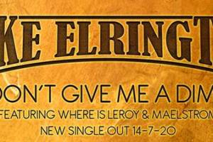 New video from Mike Elrington – Don't Give Me A Dime