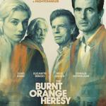 MOVIE REVIEW: THE BURNT ORANGE HERESY