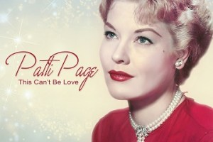 MUSIC REVIEW: PATTI PAGE – This Can't Be Love
