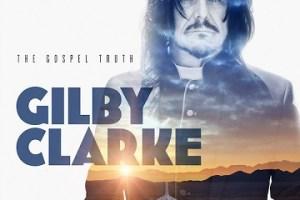 MUSIC REVIEW: GILBY CLARKE – The Gospel Truth