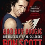 An Exclusive Excerpt from Jeff Apter's new book: BAD BOY BOOGIE: THE TRUE STORY OF AC/DC LEGEND BON SCOTT