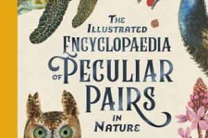 BOOK REVIEW: The Illustrated Encyclopaedia of Peculiar Pairs in Nature by Sami Bayly