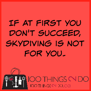 Too funny: if at first you don't succeed, skydiving is not for you.