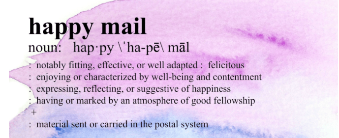"The ""Happy Mail"" movement"