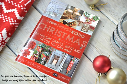 A 100 Things 2 Do Christmas - craft book, Christmas craft book, Christmas crafts, Holiday Crafts, Christmas craft book, A 100Things2Do Christmas, Christmas crafts, gifts and decor you can make