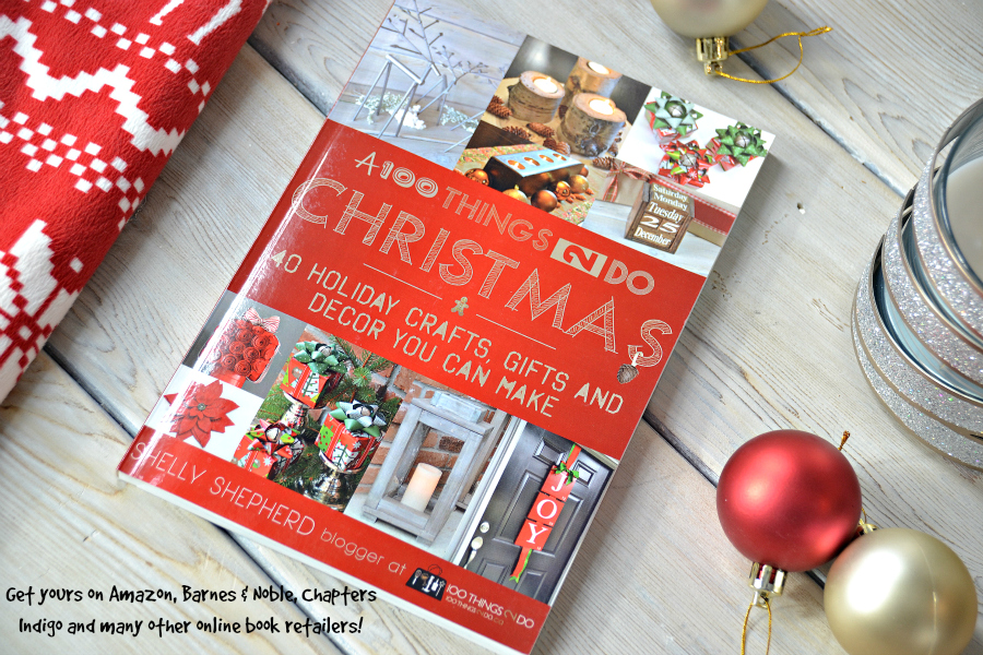 Christmas craft book, A 100Things2Do Christmas, Christmas crafts, gifts and decor you can make