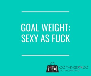 Goal weight