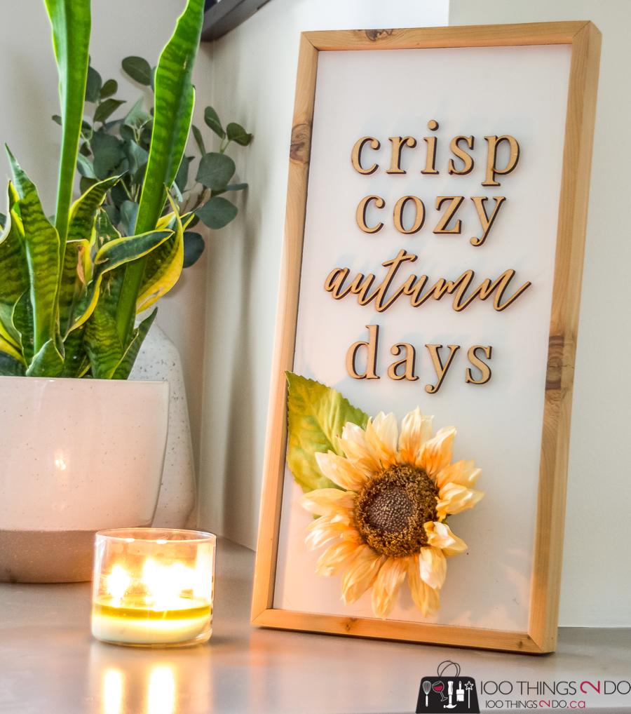 Crisp, cozy Autumn days sign