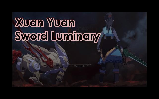 Xuan Yuan Sword Luminary Episode Review Title Image