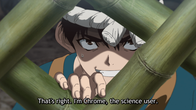 Chrome: That's right. I'm Chrome, the  science user. Dr Stone: Stone Wars