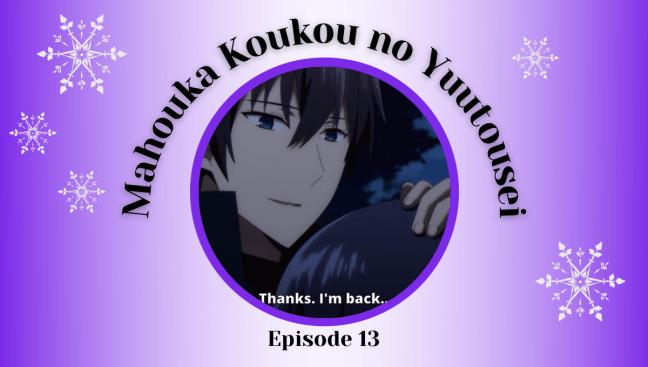 Mahouka Koukou no Yuutousei Episode 13