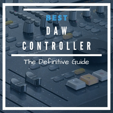 BEST DAW Controllers & Surfaces Guide [2017 UPDATE]